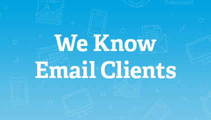 We Know Email Clients