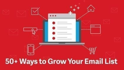 50+ Ways to Grow Your Email List