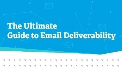 Ultimate Guide to Deliverability