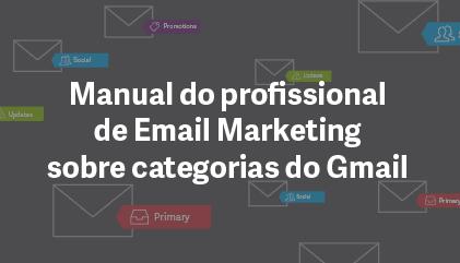 Manual do profissional de Email Marketing sobre categorias do Gmail