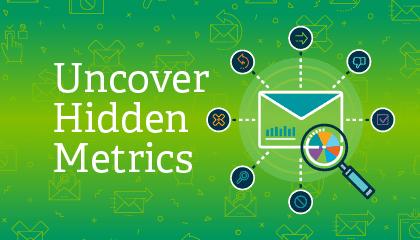Uncover Hidden Metrics