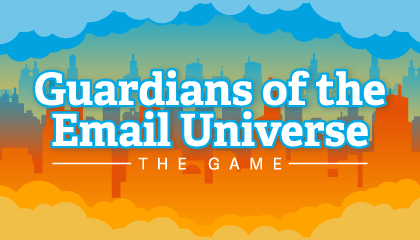 Guardians of the Email Universe: The Game