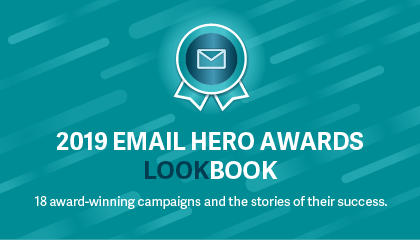 The 2019 Email Hero Awards Lookbook